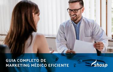 Aprenda a construir seu marketing médico de forma eficiente