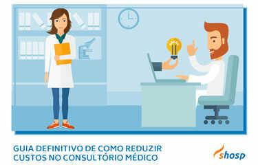 Como reduzir custos e aumentar os lucros no consultório médico