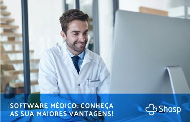 Como os softwares médicos beneficiam a administração de clínicas e consultórios